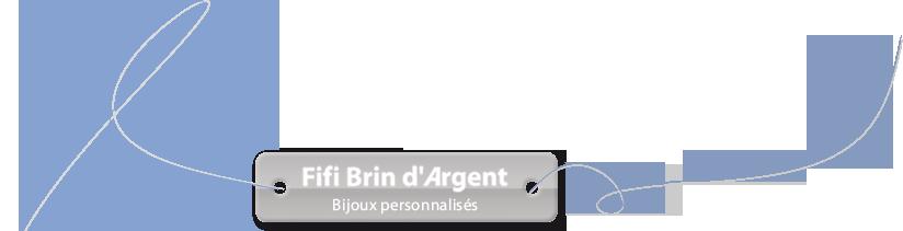 Fifi Brin d'Argent - Bijoux personnalisés en argent massif, nacre ou plaqué or